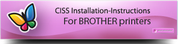 CISS for BROTHER, Instruction